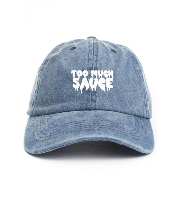Too Much Sauce Unstructured Baseball Dad Hat Cap - Denim - CY12MY12QMH